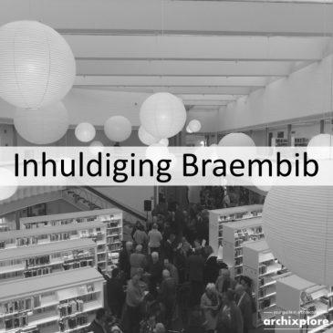 Inhuldiging Braembibliotheek – feestweek