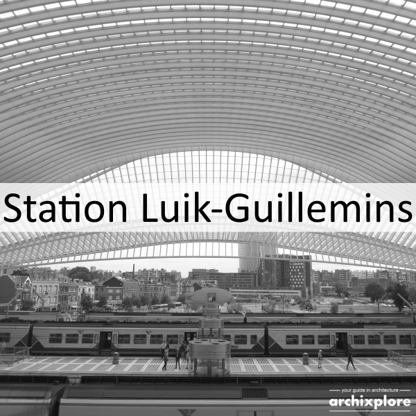 Liège-Guillemins train station by Santiago Calatrava