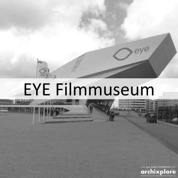 EYE Filmmuseum in Amsterdam